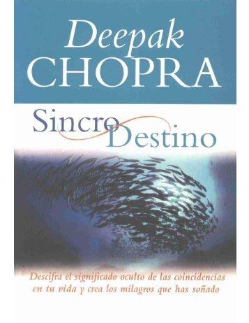 Deepak Chopra - SincroDestino - La MAGIA del SER Humano