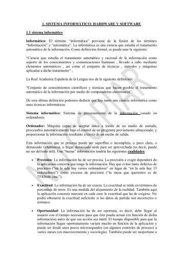 1. SISTEMA INFORMÁTICO: HARDWARE Y SOFTWARE 1.1 ...