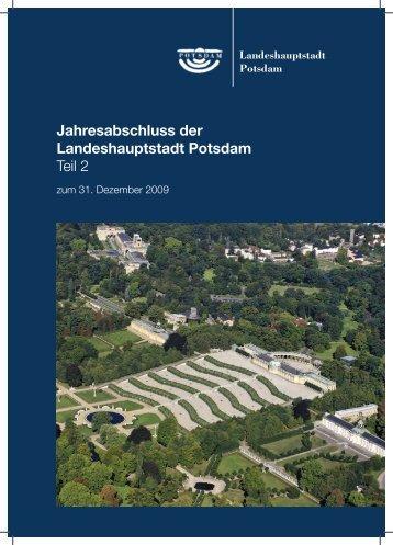 Anlagen zum Jahresabschluss 2009, Teil 2 - Potsdam