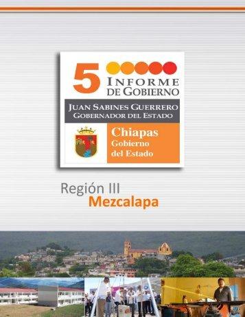 Región III Mezcalapa - Informes de Gobierno
