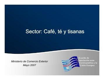 Sector: Café, té y tisanas - Acuerdo de Asociación entre ...