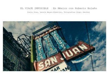 EL VIAJE IMPOSIBLE En México con Roberto Bolaño ... - Ecomputer