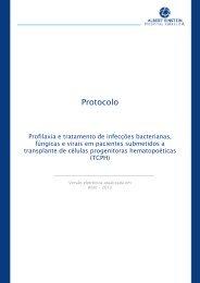 Profilaxia e tratamento de infecções bacterianas, fúngicas e virais ...