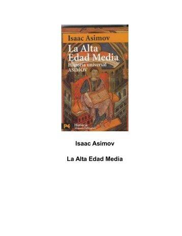 Isaac Asimov La Alta Edad Media - Sala de Historia