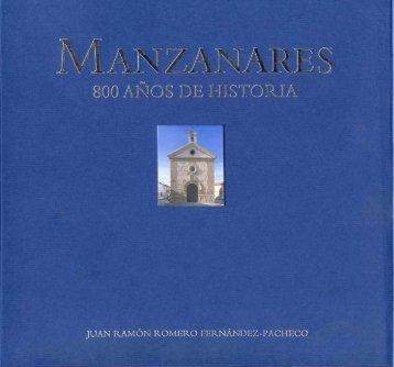 Manzanares: 800 años de historia - Ayuntamiento de Manzanares