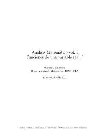 Análisis Matemático vol. I Funciones de una variable real. *