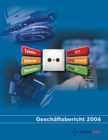 Geschäftsbericht 2006 - Primacom