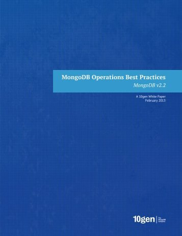 10gen-MongoDB_Operations_Best_Practices