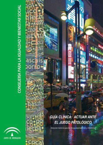 Guía Clínica sobre el Juego Patológico - Diputación de Granada