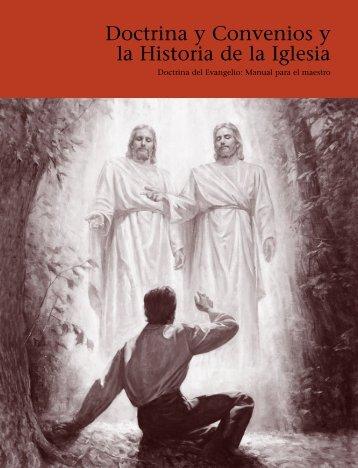 Doctrina y Convenios y la Historia de la Iglesia - The Church of ...