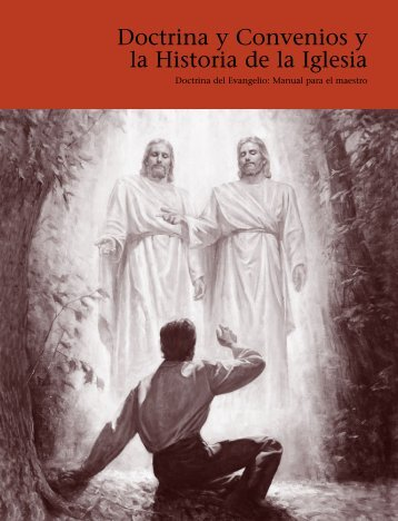Doctrina y Convenios y la Historia de la Iglesia - The Church of ...
