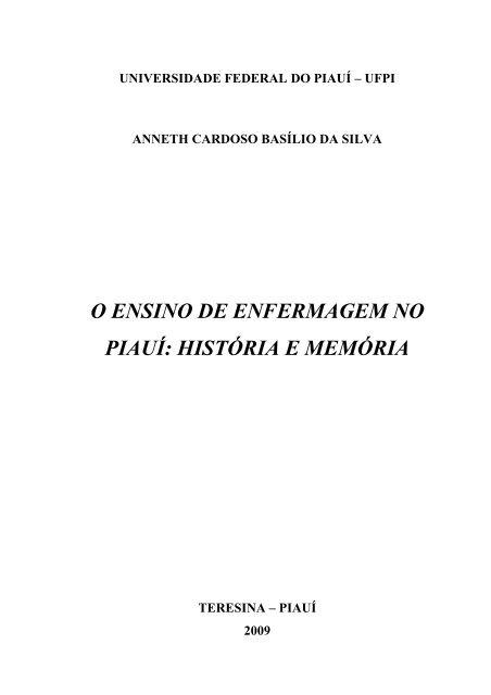 o ensino de enfermagem no piauí: história e memória - UFPI