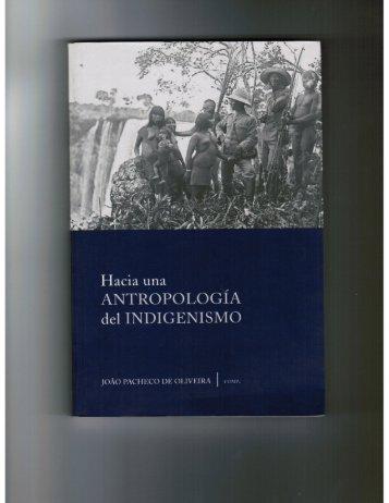 Hacia una antropología del indigenismo, Joao Pacheco de Oliveira