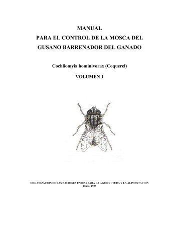 MANUAL PARA EL CONTROL DE LA MOSCA DEL GUSANO ...