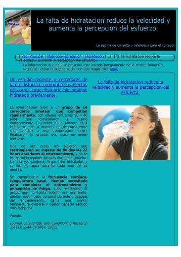 La falta de hidratacion reduce la velocidad y aumenta la percepcion ...