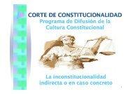 La inconstitucionalidad indirecta - Corte de Constitucionalidad
