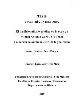 El tradicionalismo católico en la obra Miguel Antonio Caro 1870-1886