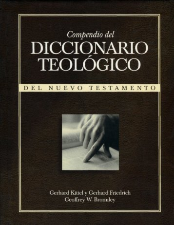 Diccionario Teológico del Nuevo Testamento - Compendio - Kittel