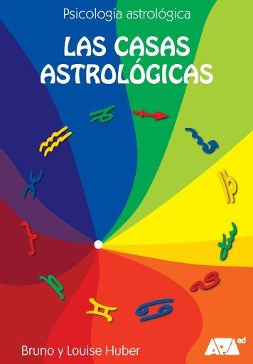 Las casas astrológicas (Bruno y Louise Huber) - Api Ediciones