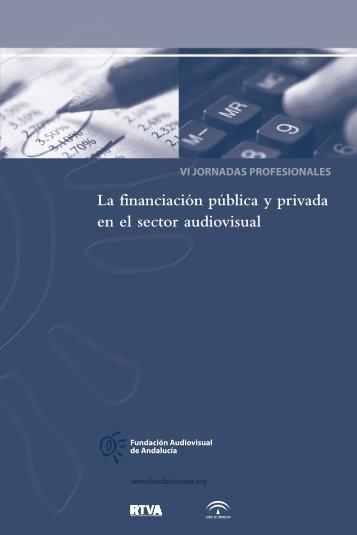 La financiación pública y privada en el sector audiovisual