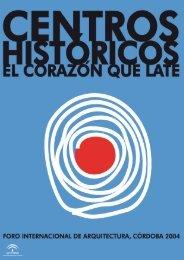 centros históricos el corazón que late - La Ciudad Viva