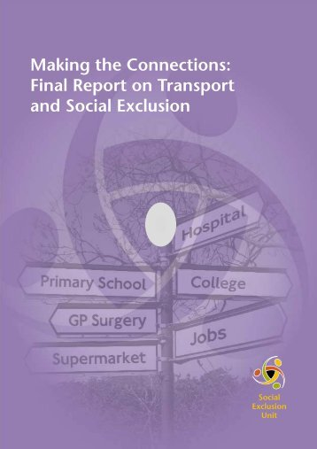 Making the Connections: Final Report on Transport and Social Exclusion