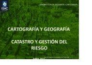 CARTOGRAFÍA Y GEOGRAFÍA CATASTRO Y GESTIÓN DEL RIESGO