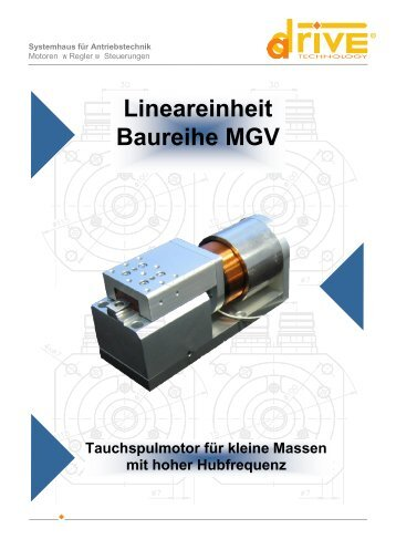 LINEAREINHEIT VOICE COIL MGV - A-Drive Technology GmbH