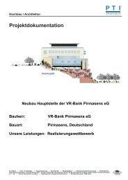 Neubau Hauptstelle der VR-Bank Pirmasens eG - PTI ...