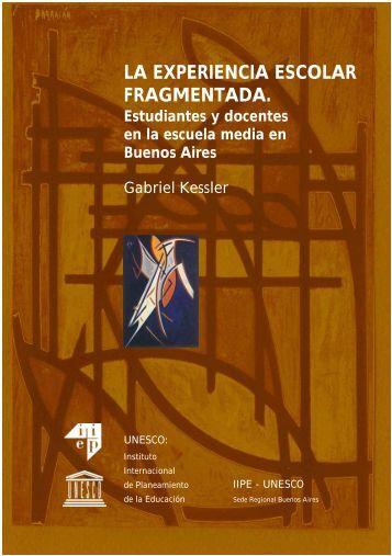 La Experiencia escolar fragmentada ... - unesdoc - Unesco