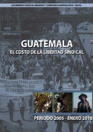 Guatemala, el coste de la libertad sindical