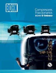 Compresores Fraccionarios 1/8 1/6 1/5 1/4P-1/4L 1/3 1/2 - Bohn