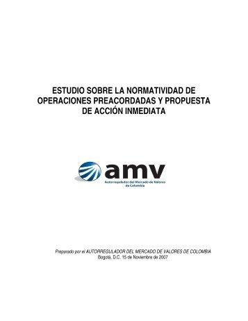 ESTUDIO SOBRE LA NORMATIVIDAD DE OPERACIONES ... - AMV.
