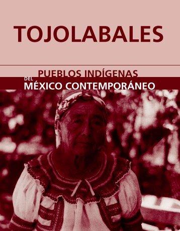Monografía. Tojolabales - Comisión Nacional para el Desarrollo de ...