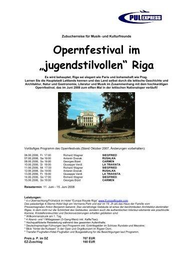 "Opernfestival im ""jugendstilvollen"" Riga - pulexpress"