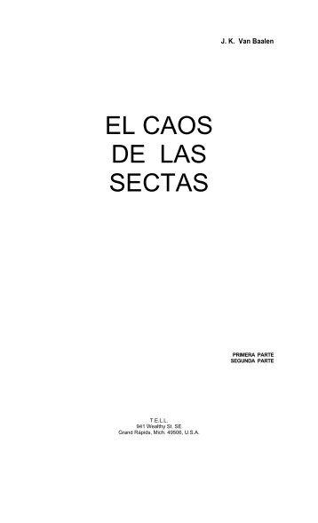 EL CAOS DE LAS SECTAS - Iglesia Reformada
