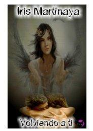 Volviendo a ti-Iris Martinaya Capítulo 1 - Universo Romance, el Portal