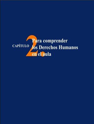 Capítulo 2. Para comprender los Derechos Humanos en el aula