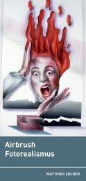 Airbrush Fotorealismus (Matthias Zocher)