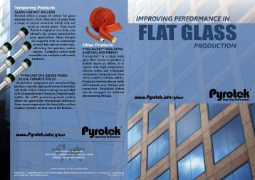 Improving Performance in Flat Glass Production - Pyrotek