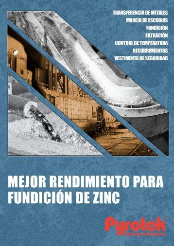 MEJOR RENDIMIENTO PARA FUNDICIÓN DE ZINC - Pyrotek