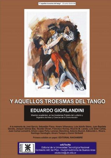 Y aquellos troesmas del tango - edUTecNe