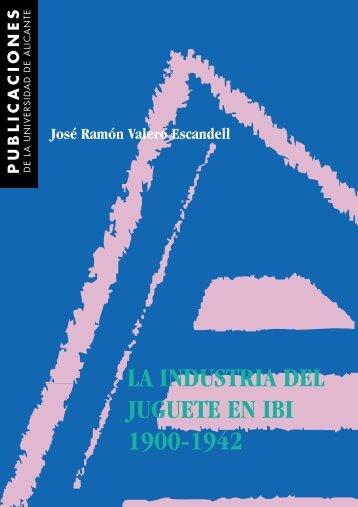 la industria del juguete en ibi (1900-1942) - RUA - Universidad de ...