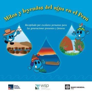 Mitos y leyendas del Agua en el Peru: Recopilados por ... - WSP