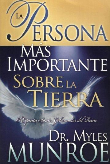 Myles Munroe – La Persona mas Importante ... - Ondas del Reino