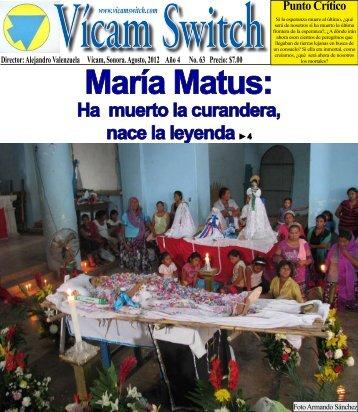 María Matus: - Vicam Switch