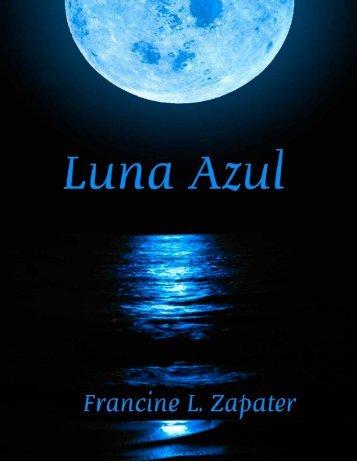 Luna Azul ©Francine L. Zapater - Contenido extra