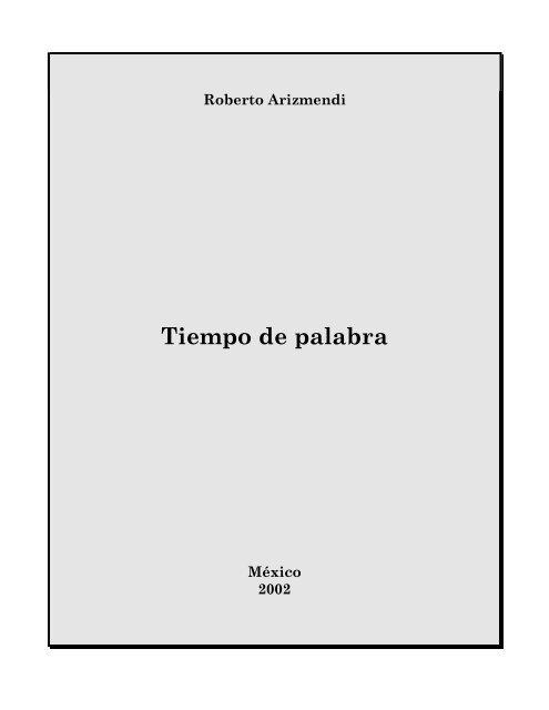 35121b77d6c7 Tiempo de palabra - Roberto Arizmendi, poeta