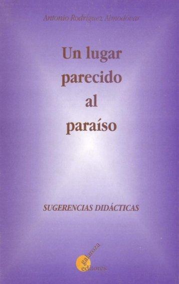 Un lugar parecido al paraíso - Antonio Rodríguez Almodóvar