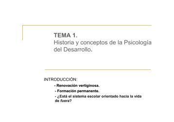 TEMA 1. Historia y Conceptos de la Psicología del Desarrollo - RUA
